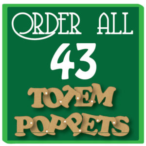 Order all 43 Movable Totem Poppet Animals!