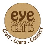 Eye Connect Crafts - Craft . Learn . Connect