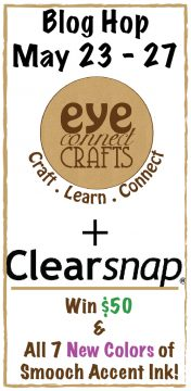 ClearSnap and EyeConnect Crafts Blog Hop