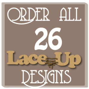 Order all of the Lace-Up Designs.